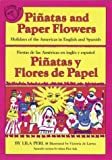 Piñatas and Paper Flowers, Lila Perl, 089919155X