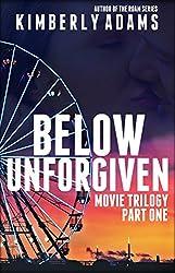 Below Unforgiven (The Movie Book 1)