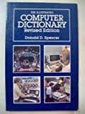The Illustrated Computer Dictionary, Donald D. Spencer, 067520075X