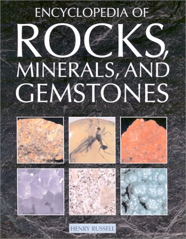 Encyclopedia of Rocks, Minerals, and Gemstones