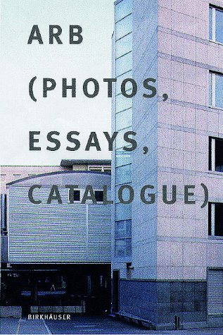 arb-photos-essays-catalog-german-and-english-edition