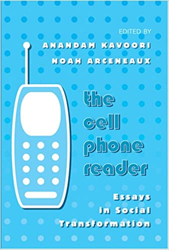 the cell phone reader essays in social transformation digital  the cell phone reader essays in social transformation digital formations anandam kavoori noah arceneaux 9780820479194 com books
