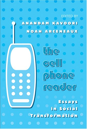 The Cell Phone Reader: Essays in Social Transformation (Digital Formations) PDF