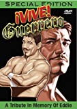 Vive Guerrero: A Tribute in Memory of Eddie Guerrero