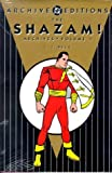 Shazam!, The - Archives, Volume 1 (Archive Editions)