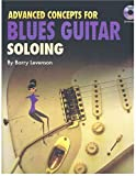 img - for Advanced Concepts for Blues Guitar Soloing Book/CD book / textbook / text book