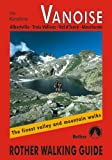 Vanoise - Albertville, Trois Vallees, Val d'Isere, Maurienne: Rother Walking Guide