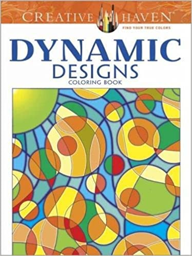 Amazon Creative Haven Dynamic Designs Coloring Book Adult 0800759784950 Jennifer Lynn Bishop Books