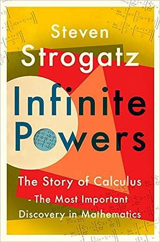 Infinite Powers The Story Of Calculus The Language Of The Universe Strogatz Steven 9781786492944 Amazon Com Books