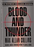Blood and Thunder (The Memoirs of Nathan Heller)