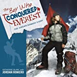 The Boy Who Conquered Everest, Jordan Romero and Katherine Blanc, 1401931170