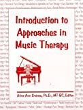 Introduction to Approaches in Music Therapy, , 1884914128