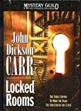 Locked Rooms:  The Three Coffins;  To Wake the Dead;  The Skeleton in the Clock  (Mystery Guild Lost Classics Omnibus)