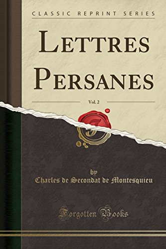 Lettres Persanes, Vol. 2 (Classic Reprint) (French Edition)