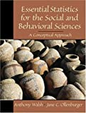 Essential Statistics for the Social and Behavioral Sciences 9780130193391