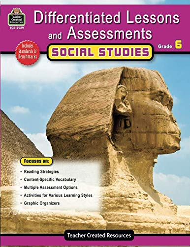 Differentiated Lessons & Assessments: Social Studies Grd 6: Social Studies Grd 6 (Differentiated Lessons and Assessments) (The World Social Studies Textbook 6th Grade)
