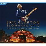 Slowhand at 70 - Live at The Royal Albert Hall[2 CD/Blu-Ray Combo]