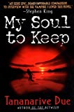 My Soul to Keep, Tananarive Due, 006105366X