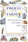 Profit on the Farm II : The One Habit of Top-Third Sellers, Lorton, Sherry and White, Don, 087563625X