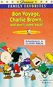 Bon Voyage, Charlie Brown, and don't come back! [VHS]