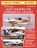 Converting Auto Engines for Experimental Aircraft, Finch, Richard, 0966145712