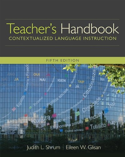 Teacher's Handbook: Contextualized Language Instruction (World Languages) by Heinle