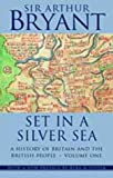 Set in a Silver Sea, Arthur Bryant, 1842324500