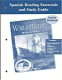 Glencoe World History Spanish Reading Essentials and Study Guide Student Workbook 9780078652950