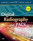 Digital Radiography and PACS - Revised Reprint, 1e