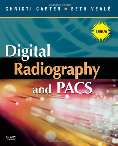 Digital Radiography and PACS - Revised Reprint - http://medicalbooks.filipinodoctors.org