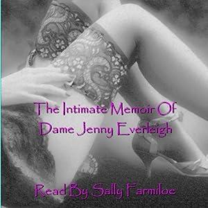 The Intimate Memoir of Dame Jenny Everleigh: Cock-a-Hoop Audiobook