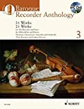 Baroque Recorder Anthology - Volume 3: 21 Works for Alto (Treble) Recorder and Piano