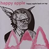 Happy Apple Back on Top by Happy Apple (2007-08-28)