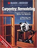 removing a wall Carpentry-Remodeling (Black & Decker Home Improvement Library)