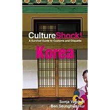 Culture Shock! Korea: A Survival Guide to Customs and Etiquette