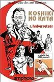 Image de Koshiki-No-Kata. Karaté-Do Kata, tome 3