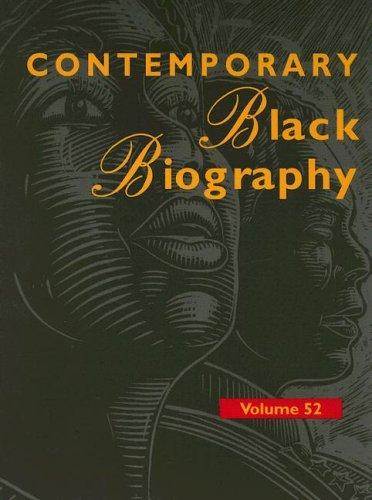 Contemporary Black Biography: Profiles from the International Black community Volume 52 (Contemporary Black Biography) PDF