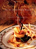 Grand Finales: The Art of the Plated Dessert, Tish Boyle, Timothy Moriarty, 0471287695