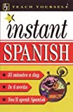 Teach Yourself Instant Spanish, Smith, Elisabeth, 0844201952