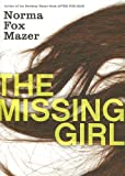 The Missing Girl, Norma Fox Mazer, 0066237777
