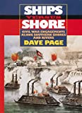 Ships Versus Shore: Civil War Engagements Along Southern Shores and Rivers
