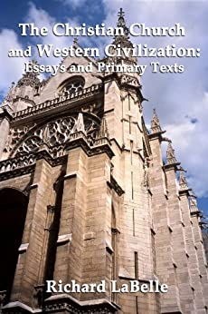 christianity in medieval western civilization history essay In western europe, the focus of this essay, it exercised a powerful influence on  society, culture, and art and was one of medieval christianity's most vigorous.