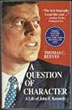 A Question of Character, Thomas C. Reeves, 1559581751