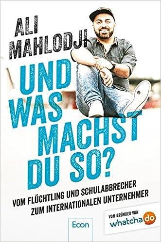 Ali Mahlodji: Und was machst du so? (Buchcover)
