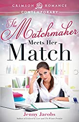 The Matchmaker Meets Her Match (Crimson Romance)