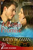 A Better Promise (The Creators)