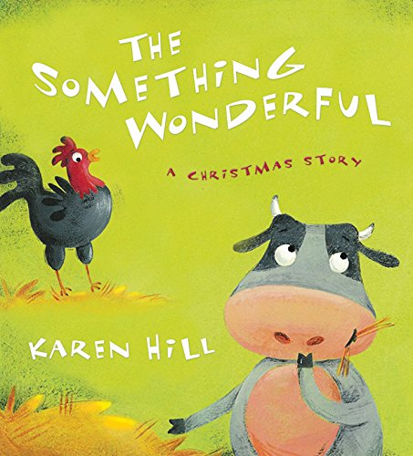 The Something Wonderful: A Christmas Story (Christmas Christ United Israel In)