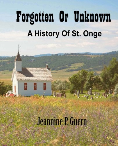 Download Forgotten or Unknown:The History of St. Onge pdf epub