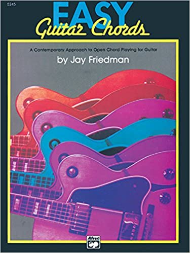 Easy Guitar Chords: A Contemporary Approach to Open Chord