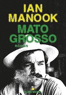 Mato Grosso, Manook, Ian